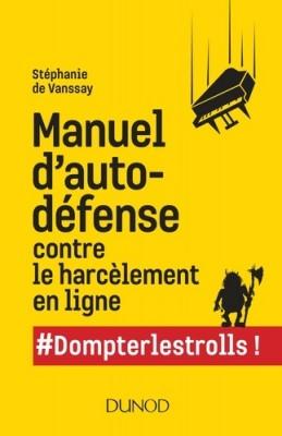 """Afficher """"Manuel d'auto-défense contre le harcèlement en ligne"""""""
