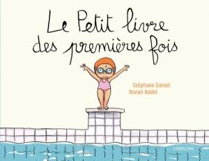 """Afficher """"Le Petit livre des premières fois"""""""