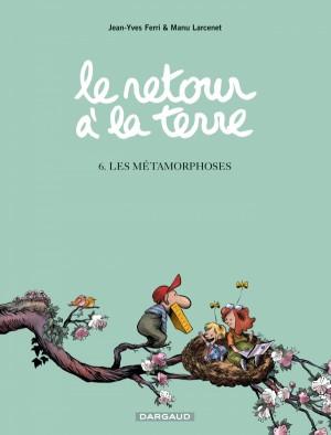 """Afficher """"Retour à la terre (Le) n° 06 Les Métamorphoses"""""""
