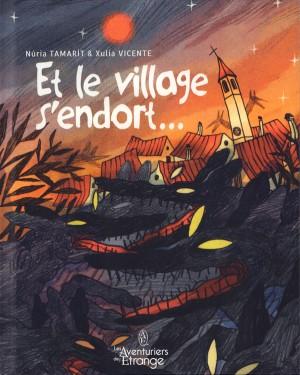 """Afficher """"Et le village s'endort..."""""""