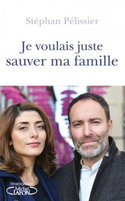 """Afficher """"Je voulais juste sauver ma famille"""""""