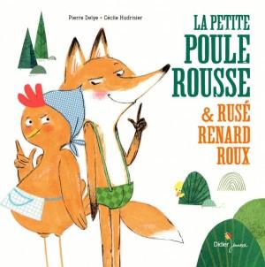 """Afficher """"La petite poule rousse et rusé renard roux"""""""