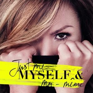 "Afficher ""Just me, myself & moi-même"""