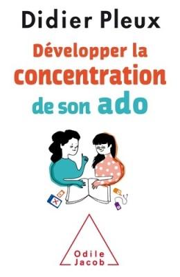 """Afficher """"Développer la concentration de son ado"""""""