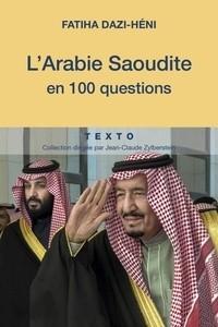 """Afficher """"L'Arabie Saoudite en 100 questions"""""""