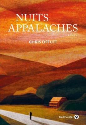 vignette de 'Nuits Appalaches (Chris Offutt)'