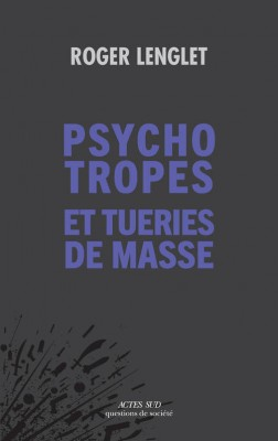 "Afficher ""Psychotropes et tueries de masse"""