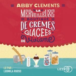 """Afficher """"La Merveilleuse boutique de crèmes glacées de Viviane"""""""