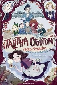 Talitha Croûton mène l'enquête