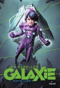 """Afficher """"Galaxie (La) n° II Rebelles de la Galaxie (Les)"""""""