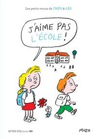 """Afficher """"J'aime pas l'école !"""""""