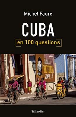 """Afficher """"Cuba en 100 questions"""""""