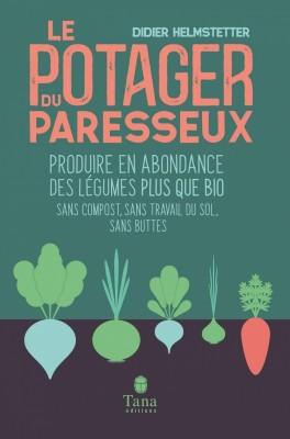 """Afficher """"Le Potager du paresseux"""""""