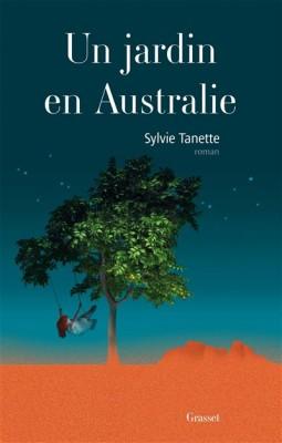 vignette de 'Un jardin en Australie (Sylvie Tanette)'
