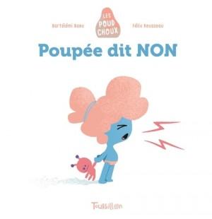 """Afficher """"Les Poudchoux Poupée dit non"""""""