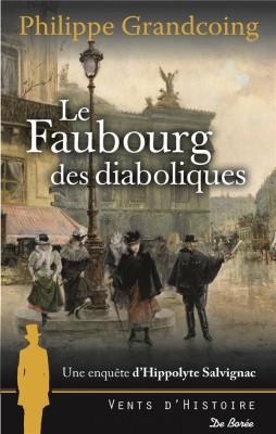 """Afficher """"Une enquête d'Hippolyte Salvignac Le Faubourg des diaboliques"""""""