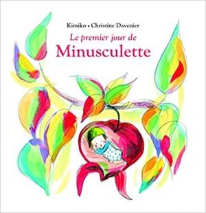 """Afficher """"MinusculetteLe premier jour de Minusculette"""""""