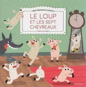 """Afficher """"Mes premiers contes Le loup et les sept chevreaux"""""""