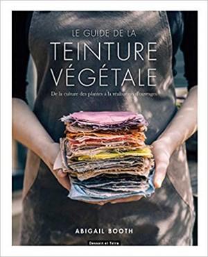 """Afficher """"Le guide de la teinture végétale"""""""