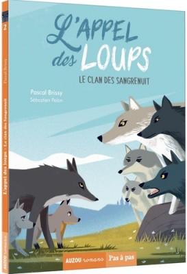"""Afficher """"Appel des loups (L') n° 2 Clan des Sangrenuit (Le)"""""""