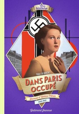 """Afficher """"Mon histoire - Journal d'... Dans Paris occupé - journal d'Hélène Pitrou, 1940-1945"""""""