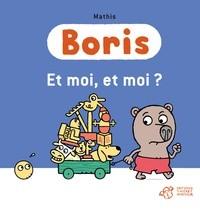 Boris Et moi, et moi ?