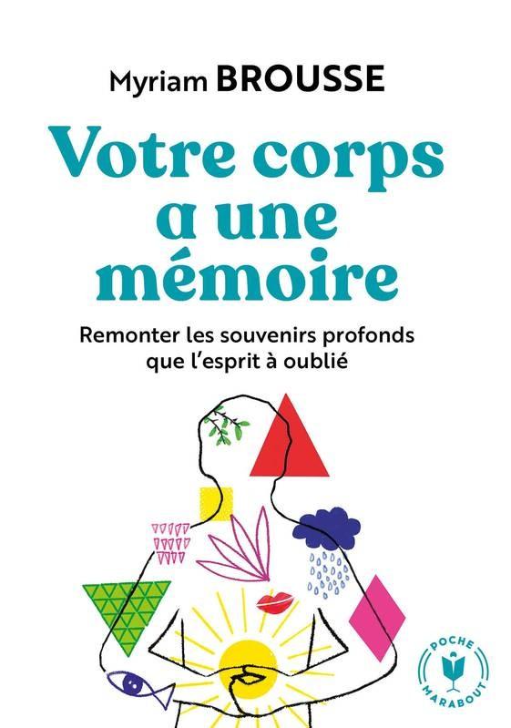 """<a href=""""/node/194219"""">Votre corps a une mémoire</a>"""