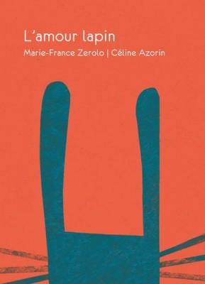 """Afficher """"Amour lapin (L')"""""""
