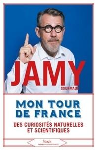 """Afficher """"Mon tour de France des curiosités naturelles et scientifiques"""""""