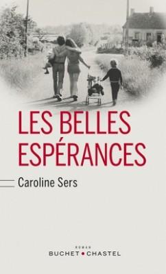 vignette de 'Les belles espérances (Caroline Sers)'