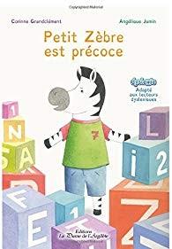 """Afficher """"Petit Zèbre est précoce"""""""