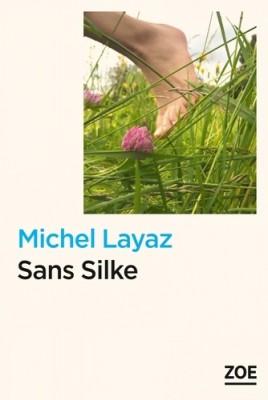 vignette de 'Sans Silke (Michel Layaz)'