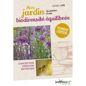"""Afficher """"Mon jardin au service d'une biodiversité équilibrée"""""""