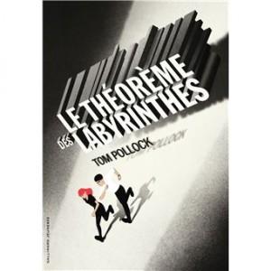 """Afficher """"Le théorème des labyrinthes"""""""