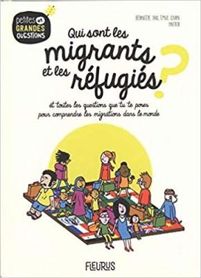 """Afficher """"Qui sont les migrants et les réfugiés ? et toutes les questions que tu te poses pour comprendre les migrations dans le monde"""""""