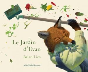 vignette de 'Le Jardin d'Evan (Brian Lies)'