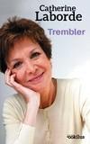 """Afficher """"Trembler"""""""