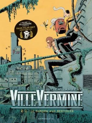 """Afficher """"VilleVermine n° 2 Le Garçon aux bestioles"""""""