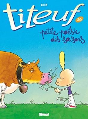 """Afficher """"Titeuf n° 16 Petite poésie des saisons"""""""