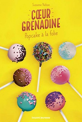 "Afficher ""Coeur grenadine Pop cake à la folie"""