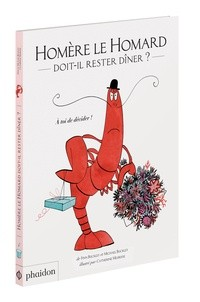 "Afficher ""Homère le homard doit-il rester dîner ?"""