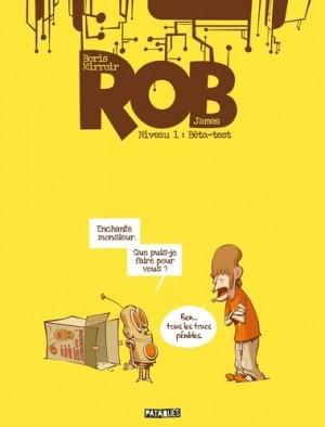 """Afficher """"Rob n° 1 Bêta-test"""""""