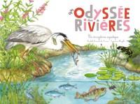"""Afficher """"L'odyssée des rivières"""""""