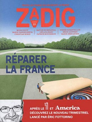 """Afficher """"Zadig: toutes les France qui racontent la France n° 1 Réparer la France"""""""