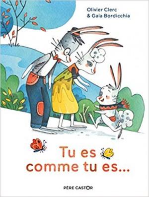 """Afficher """"Tu es comme tu es..."""""""