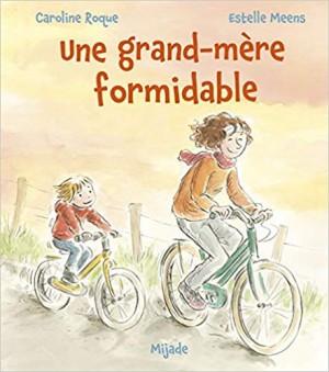 """Afficher """"Une grand-mère formidable"""""""