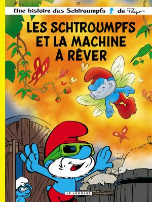 """Afficher """"Les Schtroumpfs n° 37 Les Schtroumpfs et la machine à rêver"""""""