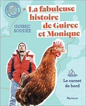 """Afficher """"La fabuleuse histoire de Guirec et Monique - Le carnet de bord"""""""