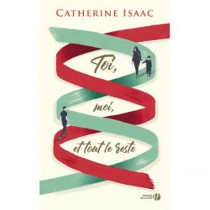 vignette de 'Toi, moi et tout le reste (Catherine Isaac)'