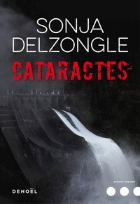 vignette de 'Cataractes (Sonja Delzongle)'